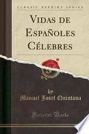 libro Vidas De Españoles Célebres (classic Reprint)