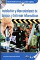 libro Instalación Y Mantenimiento De Equipos Y Sistemas Informáticos.