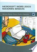 libro Microsoft Word 2003 Nociones Basicas / Microsoft Word 2003 Basic Knowledge