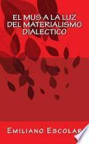 libro El Mus A La Luz Del Materialismo Dialectico