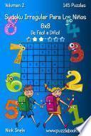 libro Sudoku Irregular Para Los Niños 8x8 De Fácil A Difícil Volumen 2 145 Puzzles
