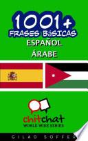 libro 1001+ Frases Bsicas Espaol   Rabe / 1001+ Spanish Basic Phrases   Arabic