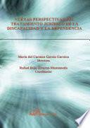 libro Nuevas Perspectivas Del Tratamiento Jurídico De La Discapacidad Y La Dependencia