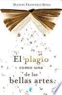 libro El Plagio Como Una De Las Bellas Artes