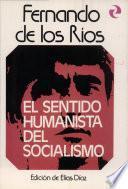 libro El Sentido Humanista Del Socialismo