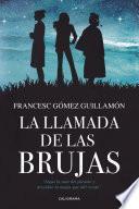 libro La Llamada De Las Brujas