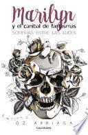libro Marilyn Y El Caníbal De Fantasmas
