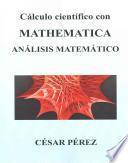 libro Calculo Cientifico Con Mathematica. Analisis Matematico