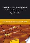libro Estadística Para Investigadores : Diseño, Innovación Y Descubrimiento, Segunda Edición
