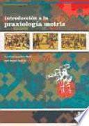 libro Introducción A La Praxiología Motriz