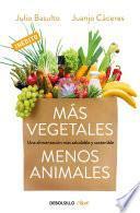 libro Más Vegetales, Menos Animales