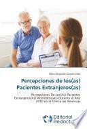 libro Percepciones De Los(as) Pacientes Extranjeros(as)