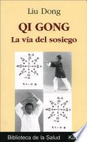 libro Qi Gong, La Via Del Sosiego