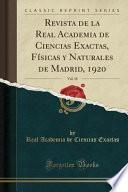 libro Revista De La Real Academia De Ciencias Exactas, Físicas Y Naturales De Madrid, 1920, Vol. 18 (classic Reprint)