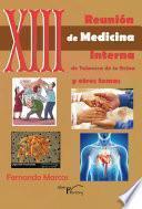libro Xiii Reunión De Medicina Interna De Talavera De La Reina Y Otros Temas