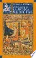 libro Antología De La Música Medieval