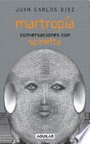 libro Martropía. Conversaciones Con Spinetta