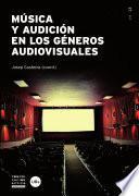 libro Música Y Audición En Los Géneros Audiovisuales