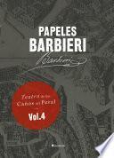 libro Papeles Barbieri. Teatro De Los Caños Del Peral, Vol. 4