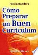 libro Cómo Preparar Un Buen Currículum