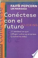 libro Conéctese Con El Futuro
