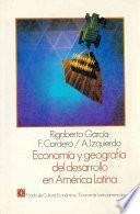 libro Economía Y Geografía Del Desarrollo En América Latina