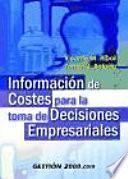libro Información De Costes Para La Toma De Decisiones Empresariales