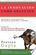 libro La Innovación Como Solución