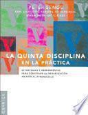 libro La Quinta Disciplina En La Practica