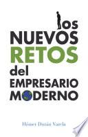 libro Los Nuevos Retos Del Empresario Moderno