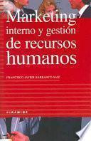 libro Marketing Interno Y Gestión De Recursos Humanos