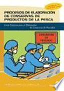 libro Procesos De Elaboración De Conservas De Productos De La Pesca