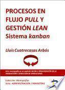 libro Procesos En Flujo Pull Y Gestión Lean. Sistema Kanban