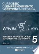 libro Vender A Través De La Red; El Comercio Electrónico