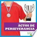 libro Actos De Perseverancia (showing Perseverance)