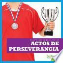 libro Actos De Perseverancia (showing Perseverance)