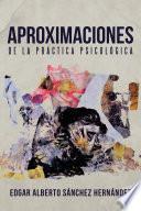 libro Aproximaciones De La Prctica Psicolgica