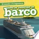 libro Cómo Se Construye Un Barco (how A Ship Is Built)