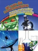 libro El Uso De Instrumentos Para Entender Nuestro Mundo (using Tools To Understand Our World)