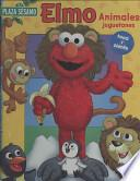 libro Elmo Animales Juguetones/ Elmo Animal Mix And Match