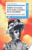 libro Galdós, Invención De La Mujer Y Poética De La Sexualidad