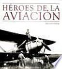libro Héroes De La Aviación