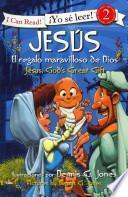 libro Jesus, El Regalo Maravilloso De Dios / Jesus, God S Great Gift