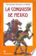 libro La Conquista De Mexico