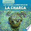 libro Las Cadenas Alimentarias En La Charca (pond Food Chains)