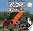 libro Los Camiones De Volteo / Dump Trucks