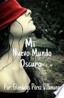 libro Mi Nuevo Mundo Oscuro