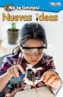 libro No Te Limites! Nuevas Ideas (outside The Box: New Ideas!) (spanish Version) (level 2)