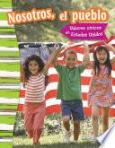 libro Nostoros, El Pueblo: Valores Cívicos En Estados Unidos (we The People: Civic Values In America)