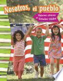 libro Nostoros, El Pueblo: Valores Cívicos En Estados Unidos (we The People: Civic Values In America)